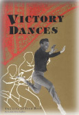 Victory Dances: The Story of Fred Berk, A Modern Day Jewish Dancing Master